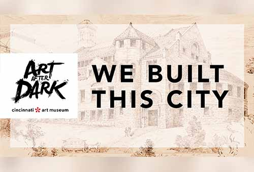 Art After Dark: We Built This City