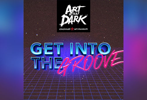 Art After Dark: Get Into The Groove